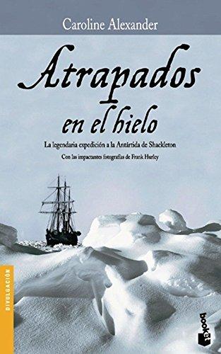Atrapados en el hielo (Diversos. Viajes y aventuras)