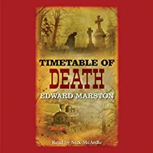 Timetable of Death Audiobook by Edward Marston Narrated by Nick McArdle