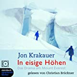 "In eisige H�hen. Das Drama am Mount Everest. 9 CDsvon ""Jon Krakauer"""
