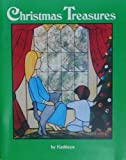 img - for Christmas Treasures by Kathleen book / textbook / text book