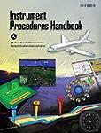 FAA: Instrument Procedures Handbook:...