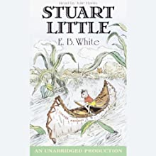 Stuart Little Audiobook by E.B. White Narrated by Julie Harris
