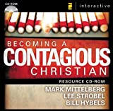 Becoming a Contagious Christian: Communicating Your Faith in a Style That Fits You (0310257891) by Mittelberg, Mark