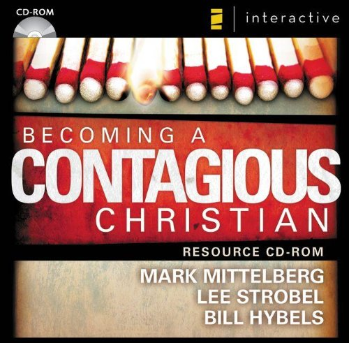 Becoming a Contagious Christian Communicating Your Faith in a Style That Fits You310257948