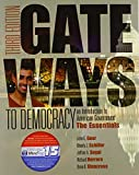 img - for Gateways to Democracy: The Essentials (Book Only) (I Vote for MindTap) book / textbook / text book