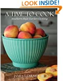 Time to Cook, A: Dishes from My Southern Sideboard