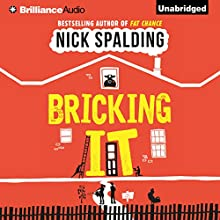 Bricking It Audiobook by Nick Spalding Narrated by Napoleon Ryan, Heather Wilds