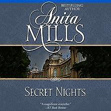 Secret Nights (       UNABRIDGED) by Anita Mills Narrated by Rosalind Ashford