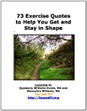 73 Exercise Quotes to Help You Get and Stay in Shape