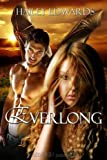 Everlong[ EVERLONG ] by Edwards, Hailey (Author) Jan-04-11[ Paperback ]