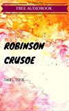 Image of Robinson Crusoe: By Daniel Defoe : Illustrated & Unabridged (Free Bonus Audiobook)