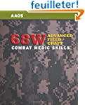 68W Advanced Field Craft: Combat Medi...