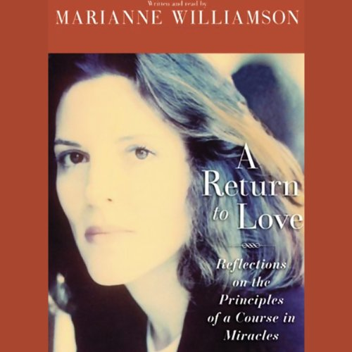A Return to Love by Marianne Williamson. - amazon.com