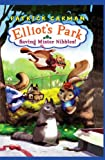 Saving Mr Nibbles (Elliot's Park) (0545019303) by Carman, Patrick