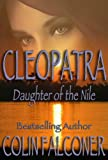Cleopatra Daughter of the Nile (Famous Women Book 3)