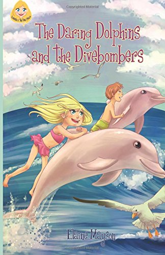 the-daring-dolphins-and-the-divebombers-volume-1-isabella-and-the-pink-house-series