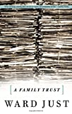 A Family Trust (1586480340) by Just, Ward