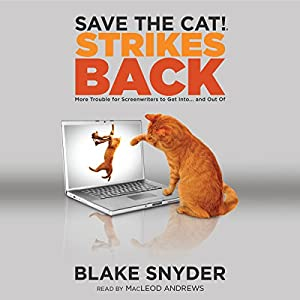 Save the Cat! Strikes Back Hörbuch