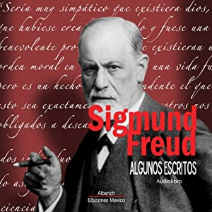 Algunos escritos de Sigmund Freud [Some Writings of Sigmund Freud] Audiobook