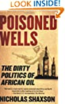 Poisoned Wells: The Dirty Politics of...