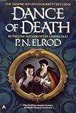 Dance of Death (Vampire Files) (0441003095) by Elrod, P. N.