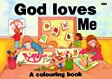 img - for God Loves Me: A Colouring Book (Bible Art) by Hazel Scrimshire (2006-07-20) book / textbook / text book