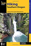 Hiking Southern Oregon: A Guide to the Areas Greatest Hiking Adventures (Regional Hiking Series)