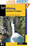 Hiking Southern Oregon: A Guide to th...