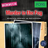 Murder in the Fog (PONS Hörkrimi Englisch) Hörbuch