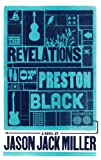 img - for The Revelations of Preston Black (Murder Ballads and Whiskey Book 3) book / textbook / text book