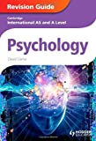 Psychology: Cambridge International As and a Level Psychology Revision Guide