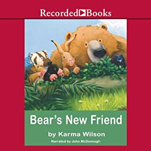 Bear's New Friend | [Karma Wilson]