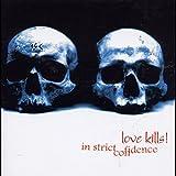 Love Kills!