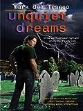 Unquiet Dreams (Connor Grey, Book 2)