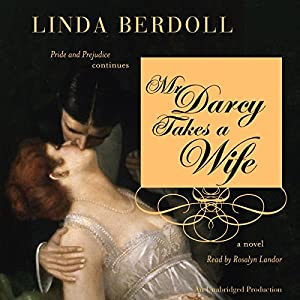 Mr. Darcy Takes a Wife Audiobook