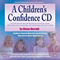 Children's Confidence  by Glenn Harrold Narrated by Glenn Harrold