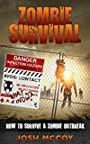Zombie Survival: How to Survive a Zombie Outbreak! (Tips to Prepare)