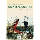 Uma terra fantástica: Swamplândia!