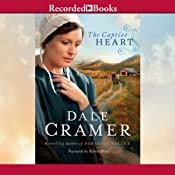 The Captive Heart: Daughters of Caleb Bender, Book 2 | [Dale Cramer]