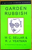 Garden Rubbish (0413739805) by Sellar, W.C.