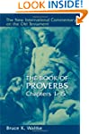 The Book of Proverbs, Chapters 1-15 (...