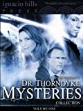 Dr. Thorndyke Mysteries Collection, Volume One (Four Books in One Volume!)