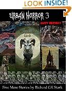 Urban Horror Volume 3 : Five More Short Horror Stories