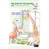 The Book of The Animals - Episode 3 (Bilingual English-Japanese) (The Book of The Animals (Bilingual))