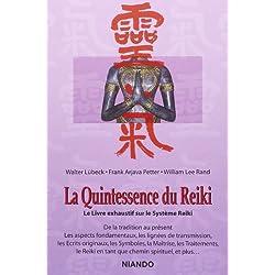 La Quintessence du Reiki - Le Livre exhaustif sur le Système Reiki