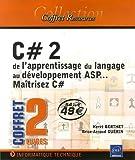 echange, troc Hervé Berthet, Brice-Arnaud Guérin - C#2 de l'apprentisssage du langge au développement ASP... Maîtrisez C#, pack en 2 volumes : ASP.Net 2.0 avec C#2 ; C#2.0