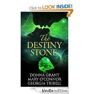 Destiny Stone Mary O'Connor, Donna Grant, Georgia Tribell and Frauke