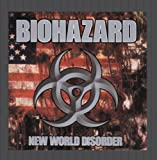 New World Disorder Biohazard