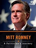 Mitt Romney: A Politician's Journey