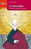 Le moustique : 70 histoires zen pour rire et sourire
